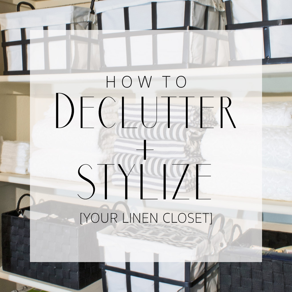 How To Declutter + Stylize Your Linen Closet In One Afternoon